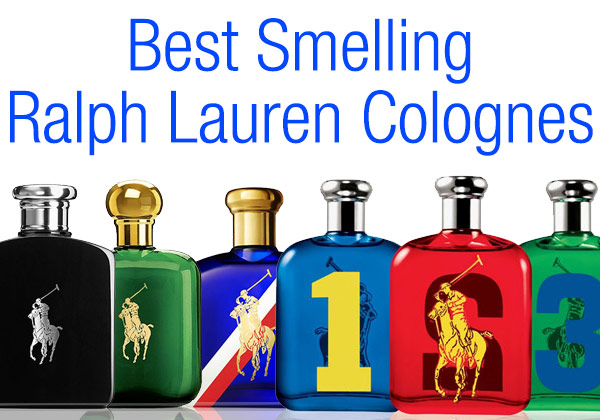 The 7 best ralph lauren colognes 2014 oh yes they smell great for Best smelling home fragrances