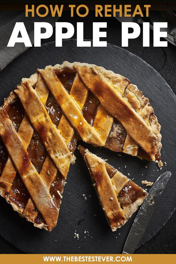 Best Way to Reheat Apple Pie