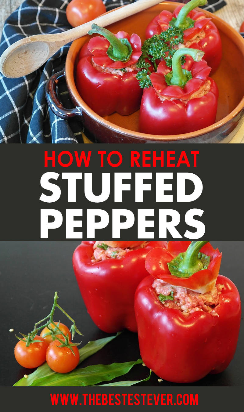 Quick Guide to Reheating Stuffed Peppers