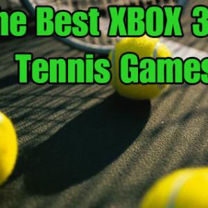 The Xbox 360 Tennis Games