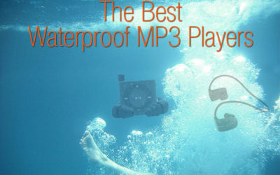 The Best Waterproof MP3 Players