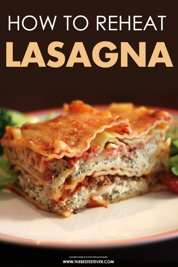 How to Reheat Lasagna: A Step-by-Step Guide