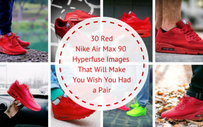 30 Red Nike Air Max 90  Hyperfuse Images  That Will Make You Wish You Had a Pair