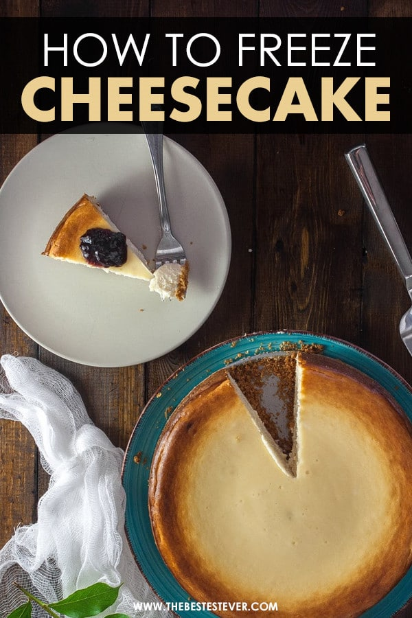 How to Freeze Cheesecake: A Step-by-Step Guide