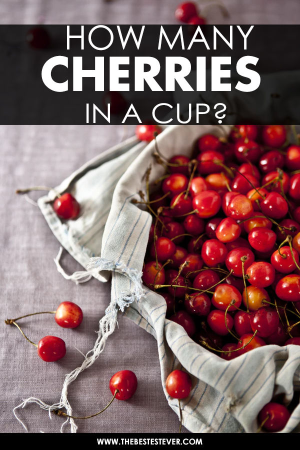 How Many Cherries in a Cup? We Give You How Much to Expect