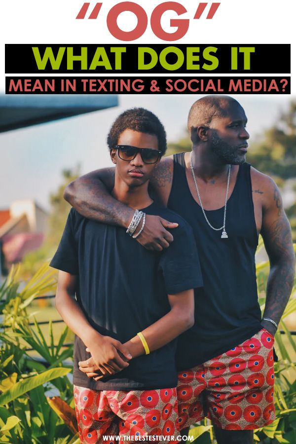 What Does OG Mean in Text, Slang & Social Media