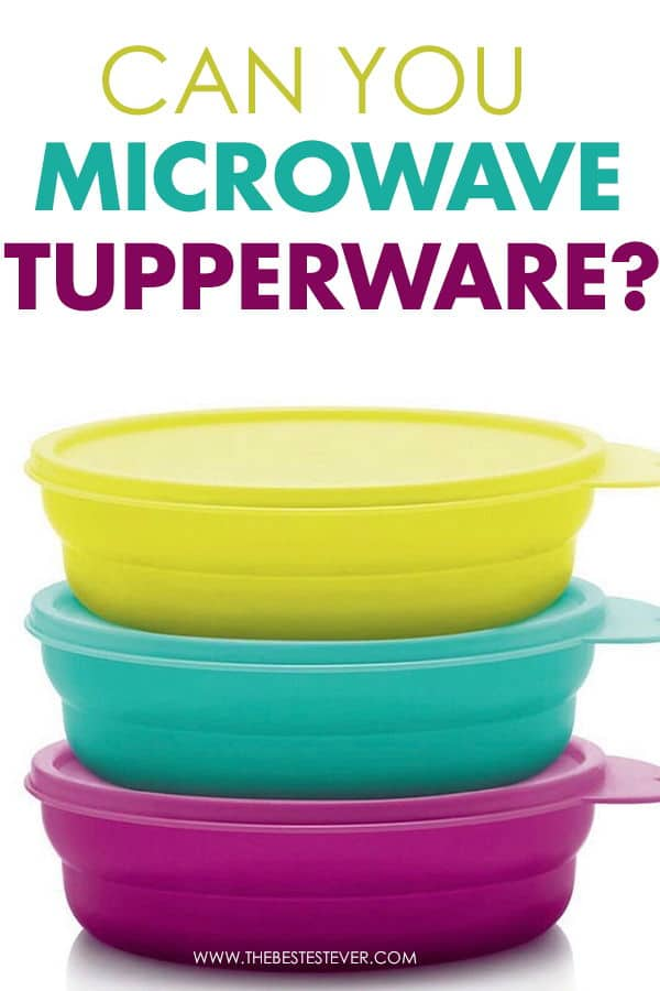 Can You Microwave Tupperware?