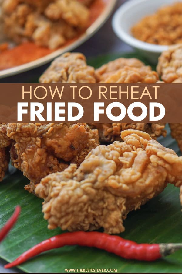 How to Reheat Fried Food: A Quick Step-by-Step Guide