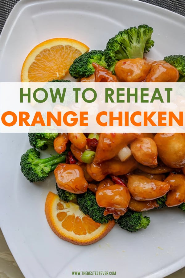 How to Reheat Orange Chicken: Step-by-Step Guide