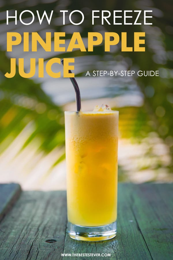 How to Freeze Pineapple Juice: A Step-by-Step Guide