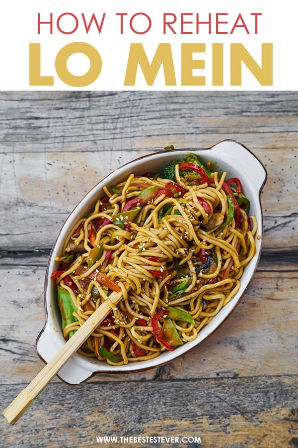 How to Reheat Lo Mein Noodles: A Step-by-Step Guide
