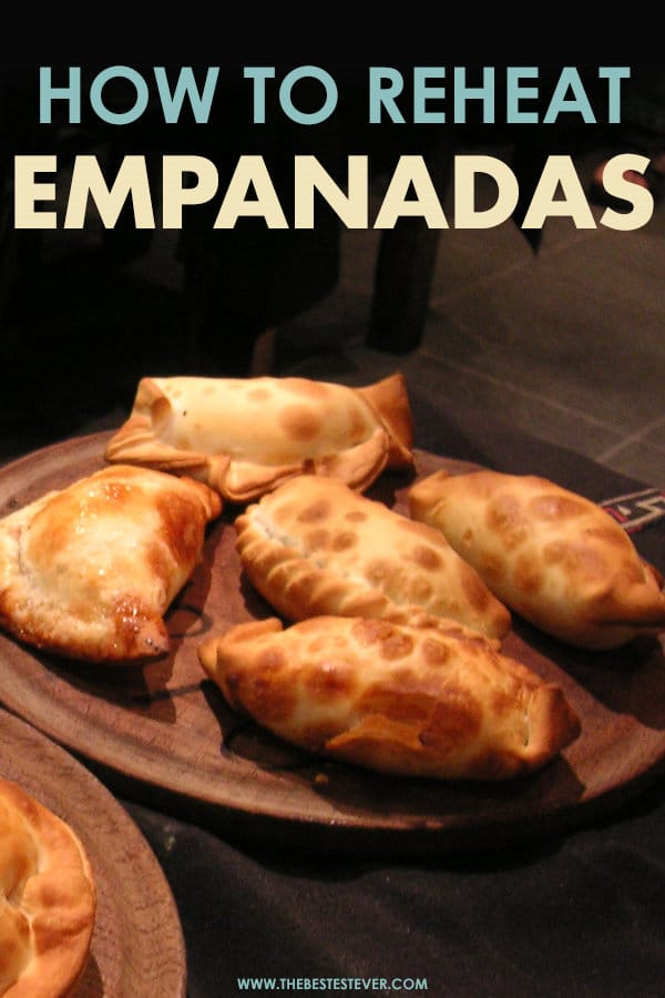 How to Reheat Empanadas Properly: A Step-by-Step Guide