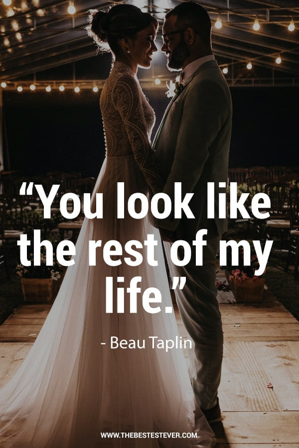 You Look Like the Rest of My Life - Beau Taplin Quote