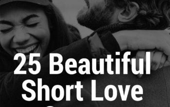 25 Beautiful, Yet Short Love Quotes & Sayings