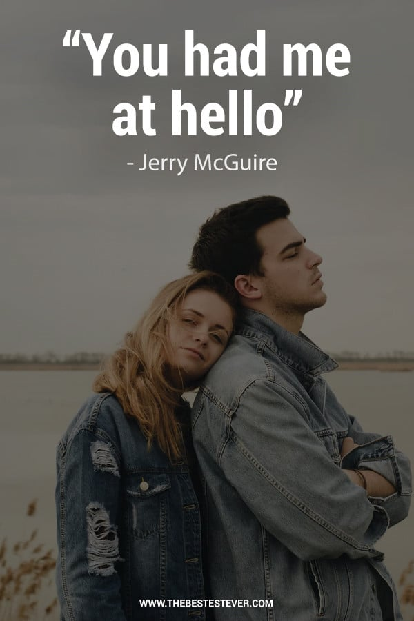 You Had Me at Hello - Jerry Maguire Quote