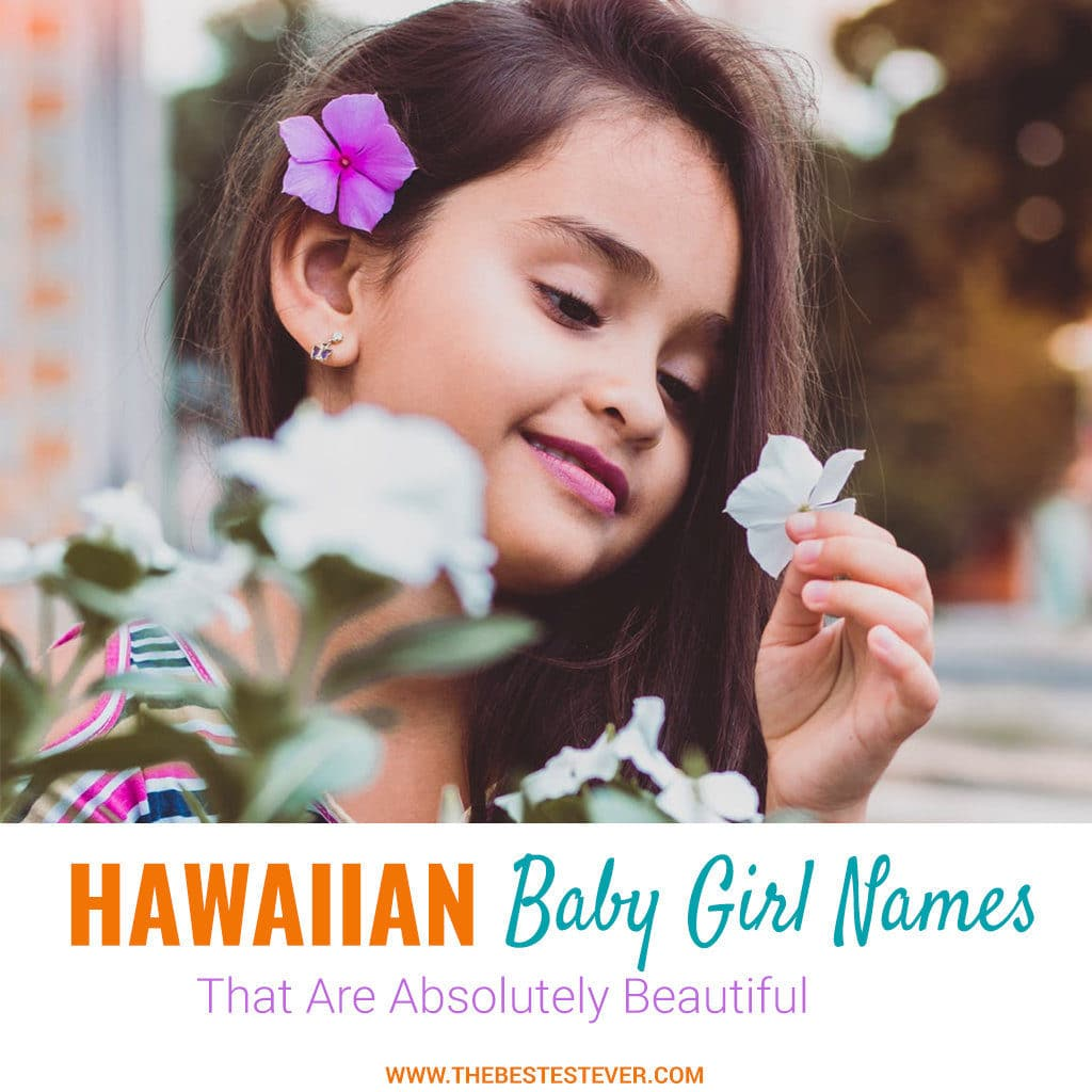 List of Beautiful Hawaiian Baby Girl Names With Their Meanings