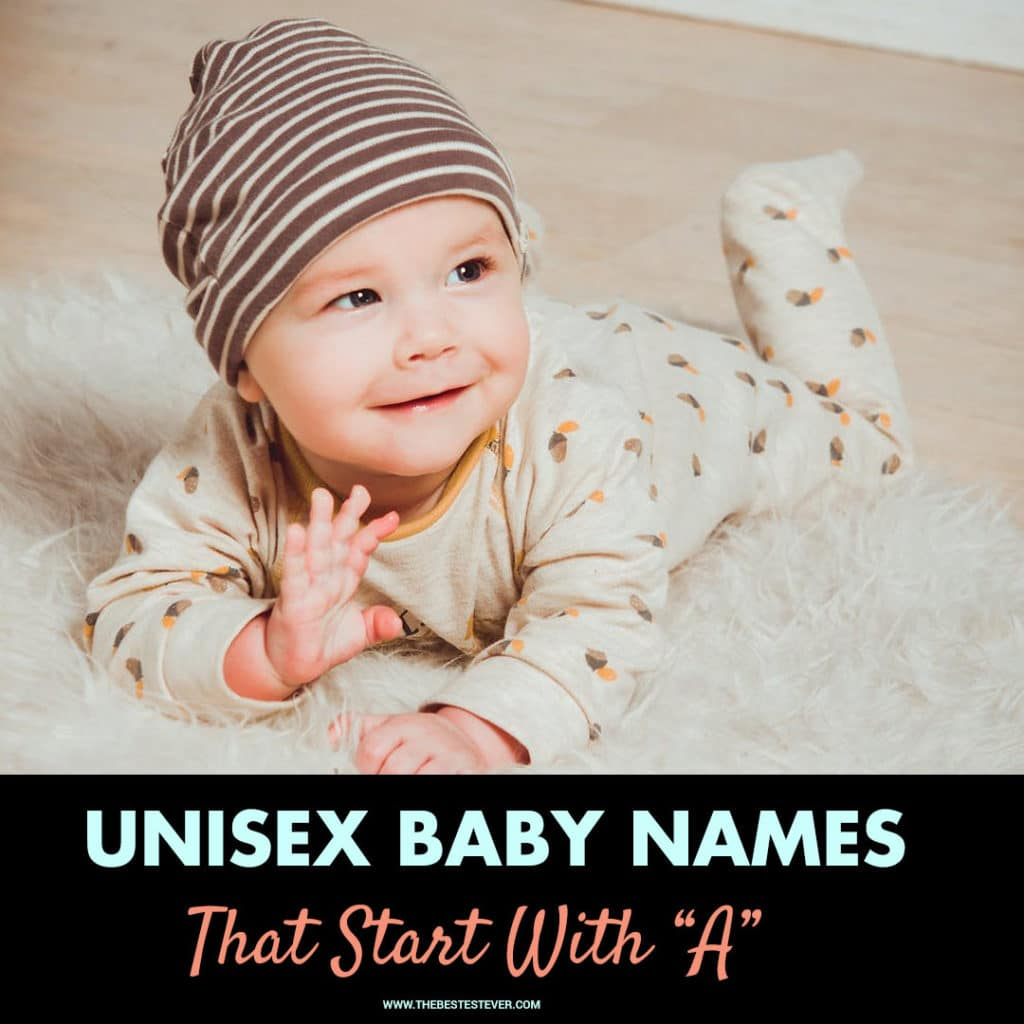 50+ Unisex/Gender-Neutral Baby Names: Some Are So Cute