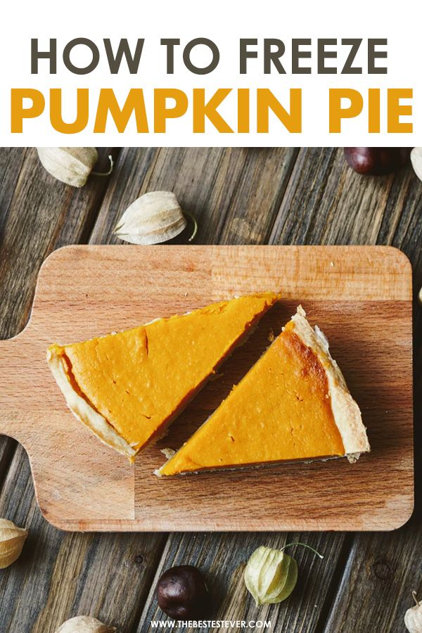 How to Freeze Pumpkin Pie: A Step-by-Step Instructional Guide