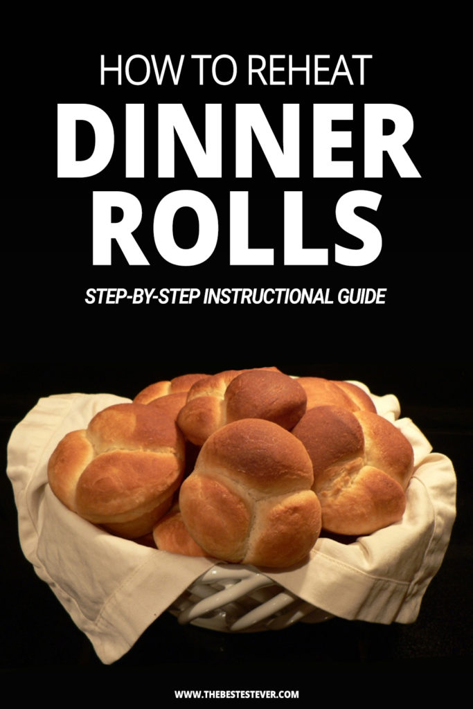 How to Reheat Dinner Rolls: Step-by-Step Guide