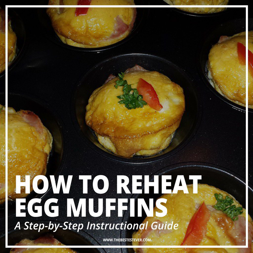 How to Reheat Egg Muffins: 2 Best Options to Use