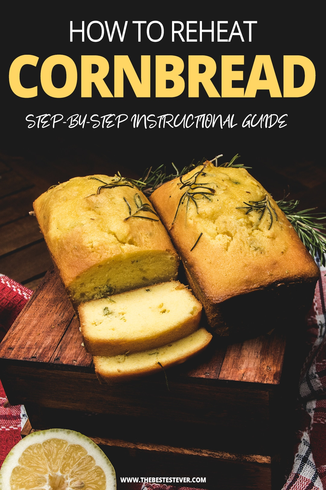 How to Warm Up Cornbread