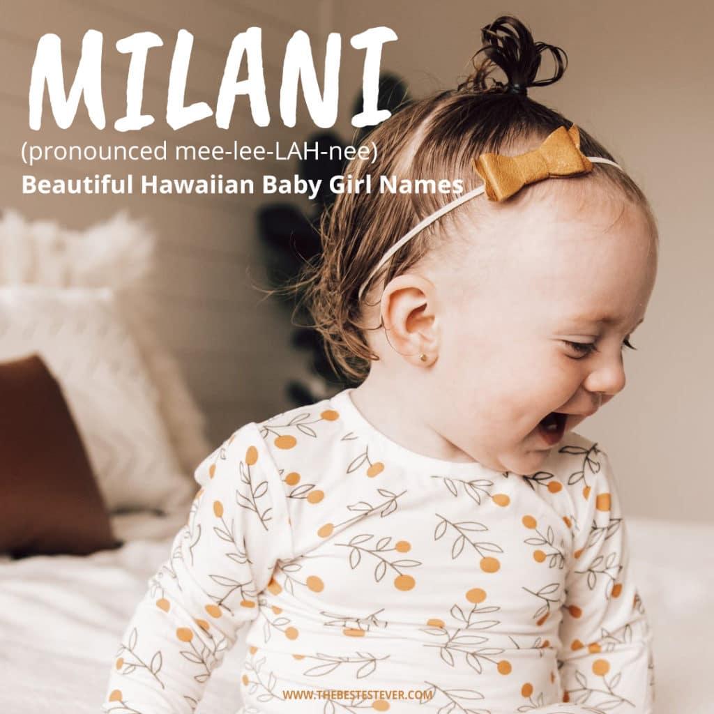 Milani: Beautiful Hawaiian Baby Girl Names