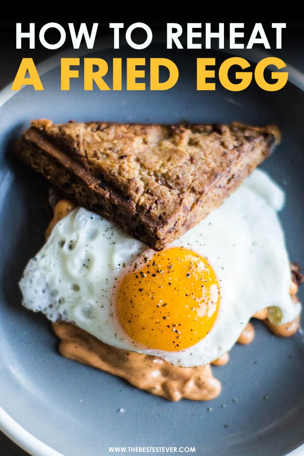 How to Reheat a Fried Egg (The Best Ways to Warm It Up)