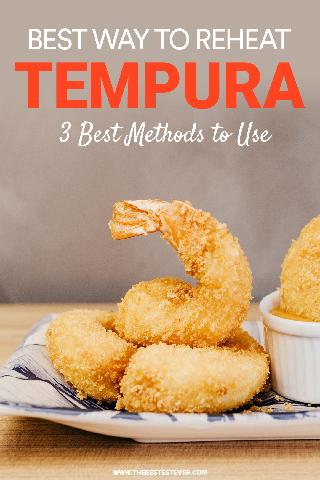 How to Reheat Tempura: 3 Best Methods to Use