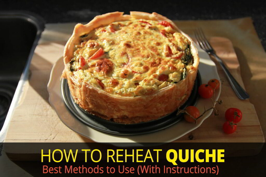How to Reheat Quiche: Best Method to Use