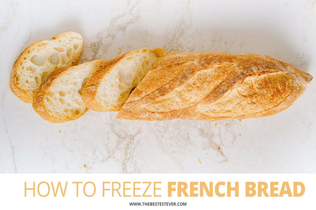 How to Freeze French Bread: A Step-by-Step Guide