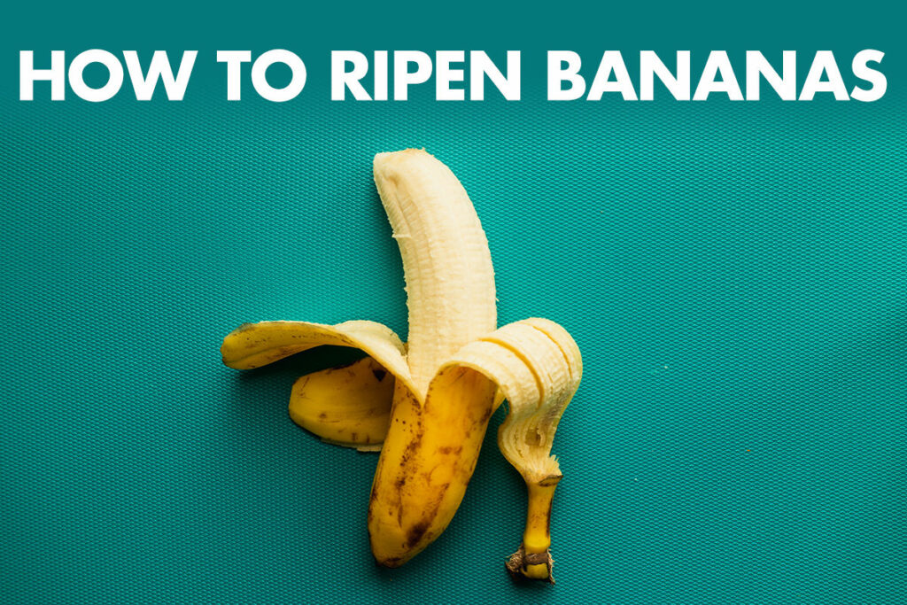 How to Ripen Bananas Quickly (3 Best Methods to Use)