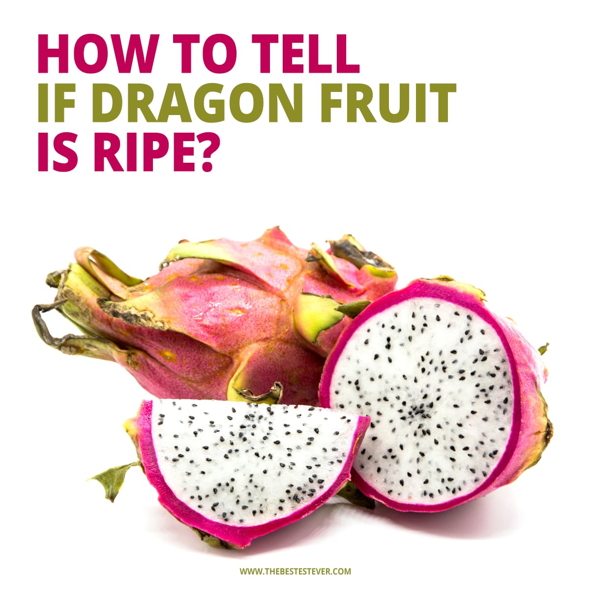 how to tell if  dragon fruit is ripe?